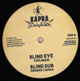 Chiliman - Blind Eye / Blind Dub / Old John - Free Up / Ray P - Warrior Style Version (Kapra) 12""